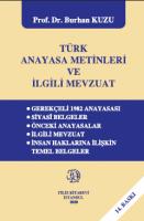 Türk Anayasa Metinleri Ve İlgili Mevzuat
