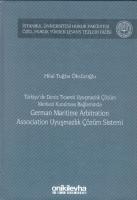 German Maritime Arbitration Association Uyuşmazlık Çözüm Sistemi