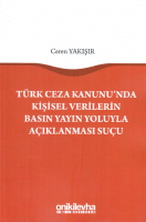 Türk Ceza Kanunu'nda Kişisel Verilerin Basın Yoluyla Açıklanması Suçu
