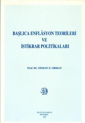 Başlıca Enflasyon Teorileri ve İstikrar Politikaları