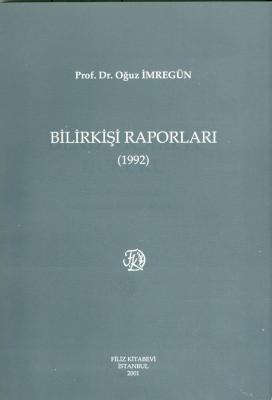 Bilirkişi Raporları 1992