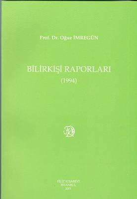 Bilirkişi Raporları 1994