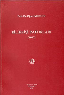 Bilirkişi Raporları 1997