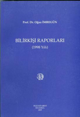 Bilirkişi Raporları 1998