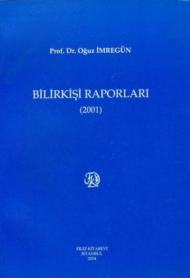 Bilirkişi Raporları 2001