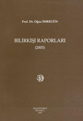 Bilirkişi Raporları 2003