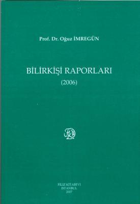 Bilirkişi Raporları 2006