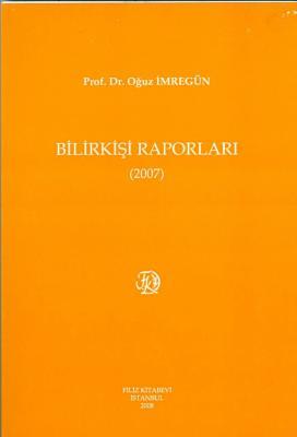 Bilirkişi Raporları 2007