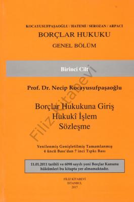 Borçlar Hukuku Genel Bölüm I Prof. Dr. Necip Kocayusufpaşaoğlu