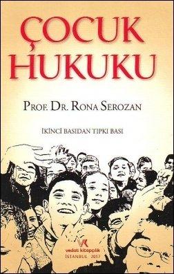 Çocuk Hukuku Prof. Dr. Rona Serozan