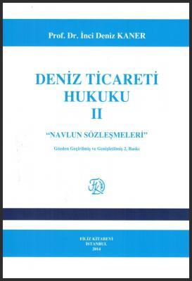 Deniz Ticareti Hukuku II 2.Baskı