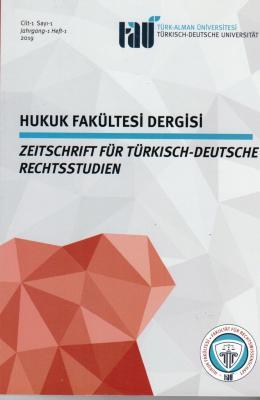 Türk-Alman Üniversitesi Hukuk Fakültesi Dergisi Cilt-1 Sayı-1
