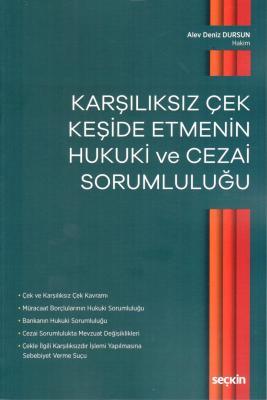 Karşılıksız Çek Keşide Etmenin Hukuki ve Cezai Sorumluluğu %5 indiriml