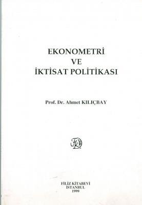 Ekonometri ve İktisat Politikası