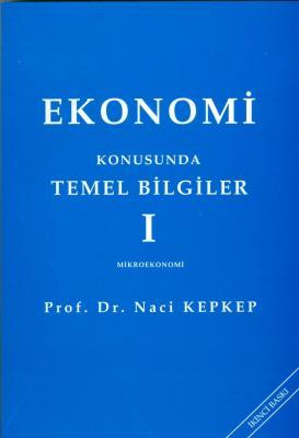 Ekonomi Konusunda Temel Bilgiler I