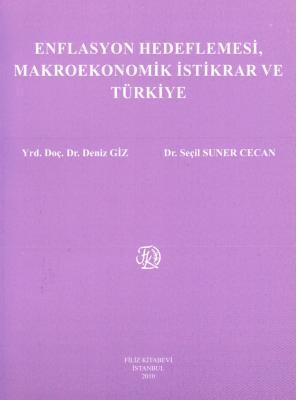Enflasyon Hedeflemesi, Makro Ekonomik İstikrar ve Türkiye