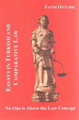 Essays in Turkish and Comparative Law