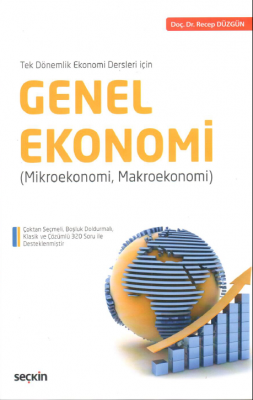 Genel Ekonomi Doç. Dr. Recep DÜZGÜN