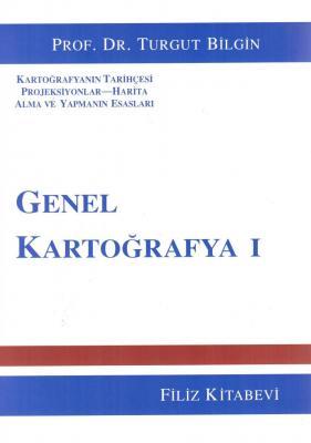 Genel Kartoğrafya I Prof. Dr. Turgut Bilgin