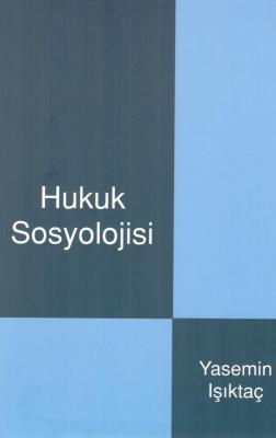 Hukuk Sosyolojisi 3.Baskı