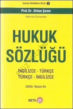 Hukuk Sözlüğü (İngilizce - Türkçe -- Türkçe - İngilizce)