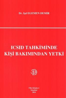 ICSID Tahkiminde Kişi Bakımından Yetki