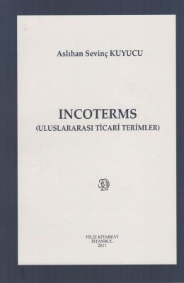 Incoterms (Uluslararası Ticari Terimler)