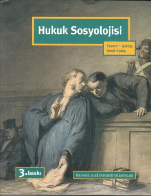 Hukuk Sosyolojisi %5 indirimli Prof. Dr. Yasemin IŞIKTAÇ