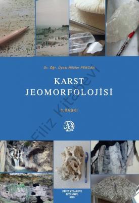 Karst Jeomorfolojisi Dr. Öğr. Üyesi Nilüfer Pekcan