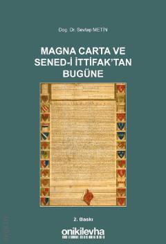Magna Carta ve Sened–i İttifak'tan Bugüne Doç. Dr. Sevtap Metin