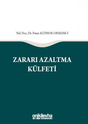ZARARI AZALTMA KÜLFETİ Yrd.Doç.Dr.Pınar Altınok Ormancı