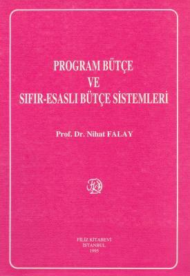 Program Bütçe Sıfır-Esaslı Bütçe Sistemleri