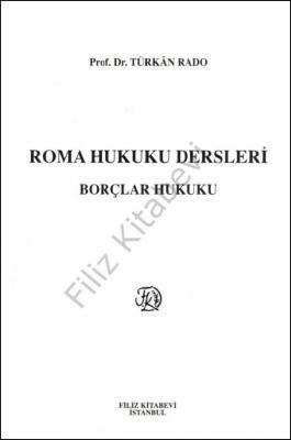 Roma Hukuku Dersleri ''Borçlar Hukuku''