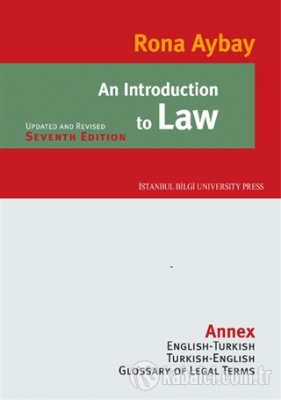An Introduction to Law %5 indirimli Prof. Dr. Rona Aybay