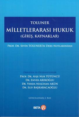TOLUNER MİLLETLERARASI HUKUK (GİRİŞ, KAYNAKLAR) %5 indirimli Prof. Dr.
