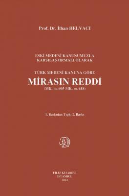 Türk Medeni Kanuna Göre Mirasın Reddi