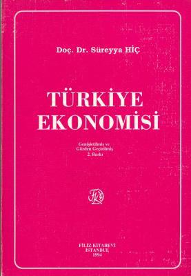 Türkiye Ekonomisi Doç. Dr. Süreyya Hiç