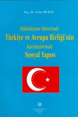 Türkiye ve Avrupa Birliği Sosyal Yapısı