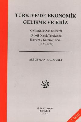 Türkiye'de Ekonomik Gelişme ve Kriz