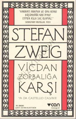 Vicdan Zorbalığa Karşı ya da Castellio Calvin'e Stefan Zweig