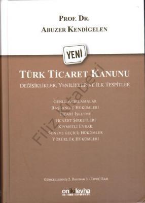 Yeni Türk Ticaret Kanunu: Değişiklikler, Yenilikler ve İlk Tespitler